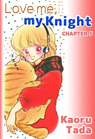 Love me, my Knight #5