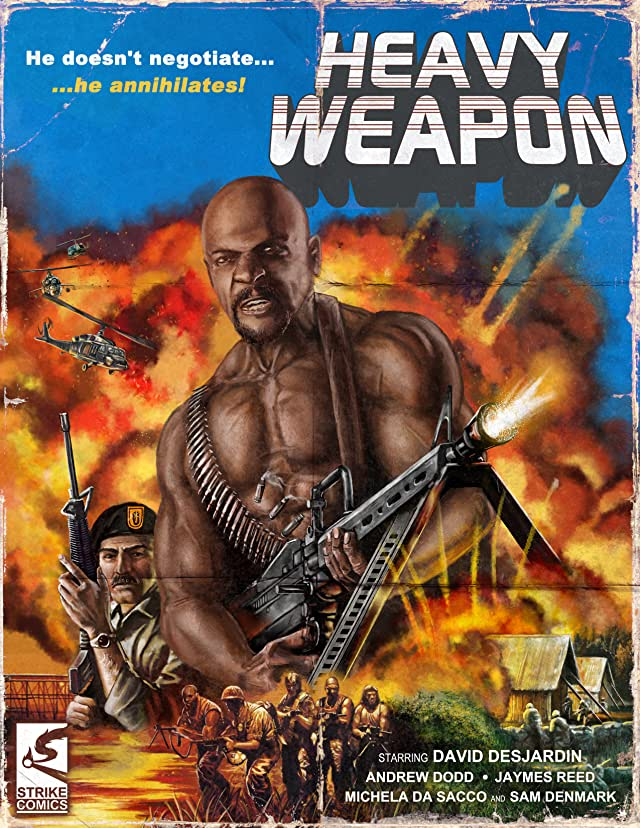 Heavy Weapon: Precursor of War