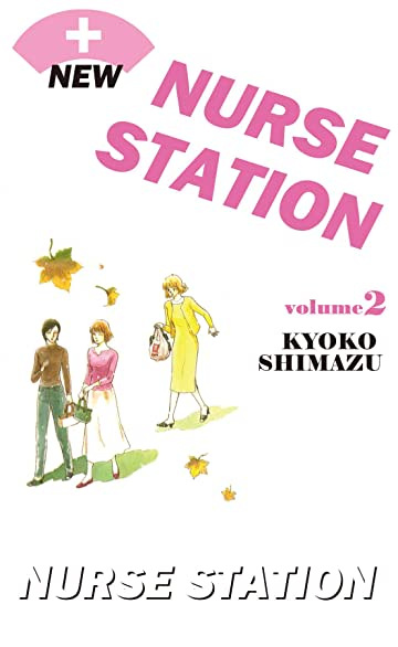 NEW NURSE STATION Vol. 2