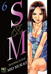 S and M Tome 6