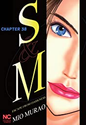 S and M #38