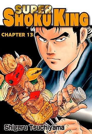 SUPER SHOKU KING #13