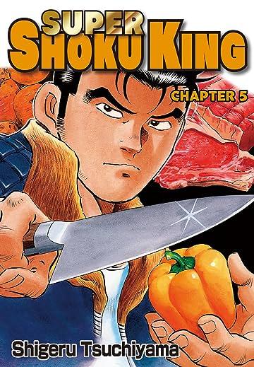 SUPER SHOKU KING #5