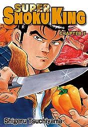 SUPER SHOKU KING #7
