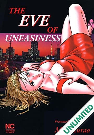 THE EVE OF UNEASINESS Vol. 1