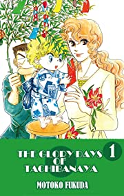 THE GLORY DAYS OF TACHIBANAYA Vol. 1