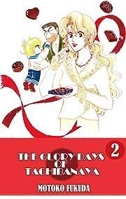 THE GLORY DAYS OF TACHIBANAYA Vol. 2