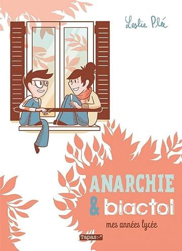 Anarchie & biactol: Mes Années lycée