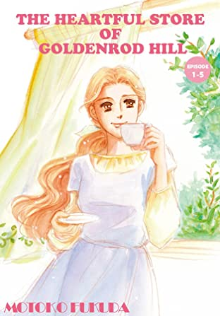 THE HEARTFUL STORE OF GOLDENROD HILL #5