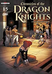 Chronicles Of The Dragon Knights Vol. 15: The Enemy