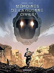 Mémoires de la Guerre civile Vol. 2