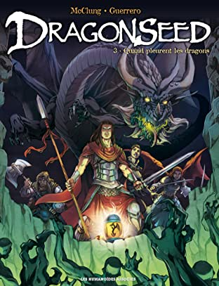 Dragonseed Tome 3: Quand pleurent les dragons