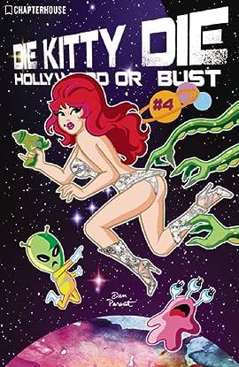Die Kitty Die: Hollywood or Bust #4