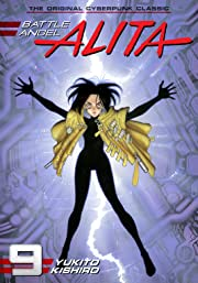 Battle Angel Alita Vol. 9