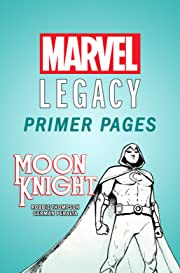 Moon Knight - Marvel Legacy Primer Pages