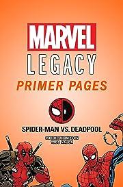 Spider-Man/Deadpool - Marvel Legacy Primer Pages