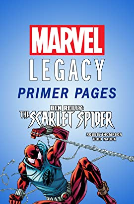 Ben Reilly: Scarlet Spider - Marvel Legacy Primer Pages