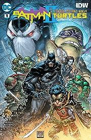 Batman/Teenage Mutant Ninja Turtles II (2017-) #1
