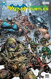 Batman/Teenage Mutant Ninja Turtles II (2017-2018) #2