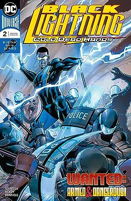 Black Lightning: Cold Dead Hands (2017-2018) #2