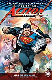 Superman - Action Comics (2016-) Vol. 4: The New World