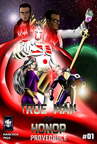 True Man Of Honor Vol. 1: Provenance