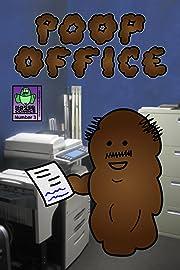 Poop Office #3