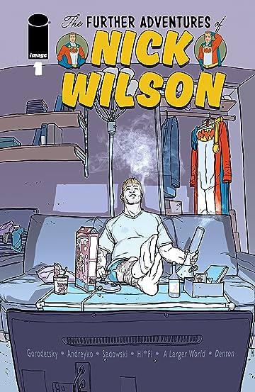 The Further Adventures Of Nick Wilson #1