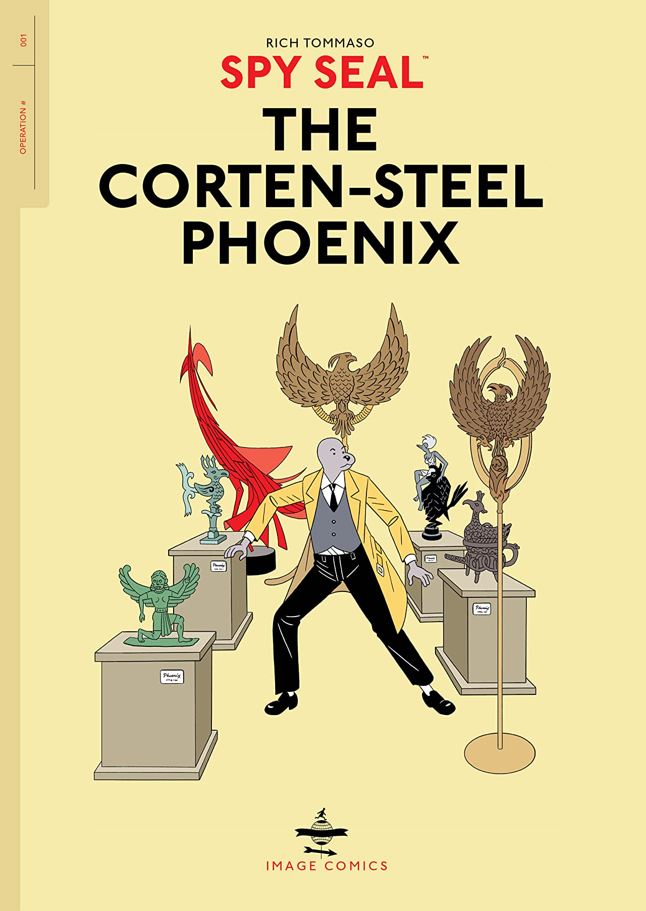Spy Seal Vol. 1: The Corten-Steel Phoenix
