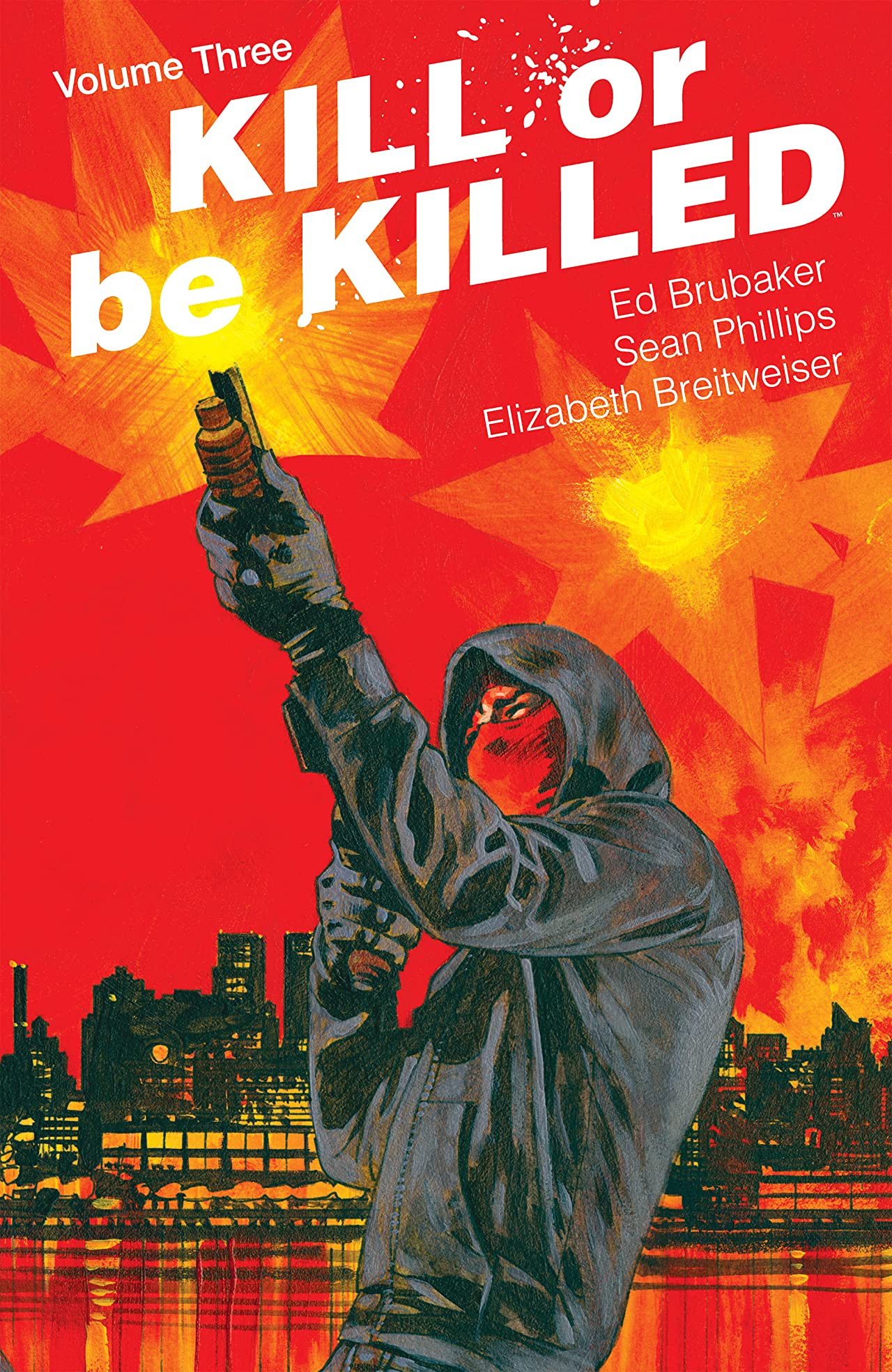 Kill Or Be Killed Tome 3