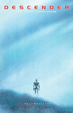 Descender Tome 5: Rise Of The Robots
