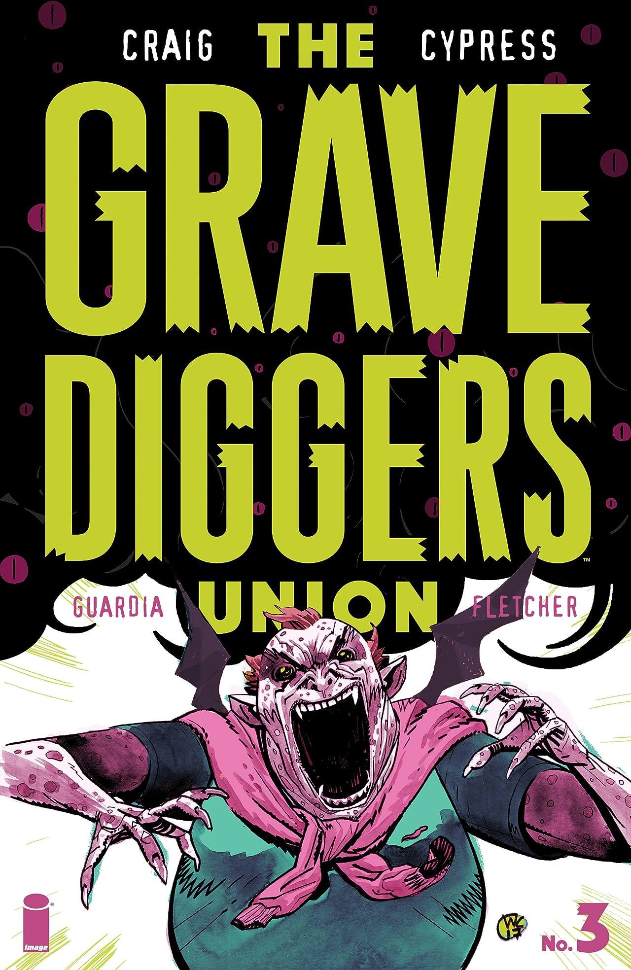 The Gravediggers Union #3