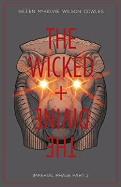 The Wicked + The Divine Vol. 6: Imperial Phase, Part 2