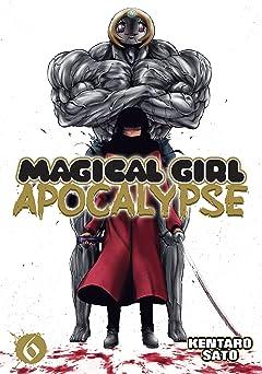 Magical Girl Apocalypse Vol. 6