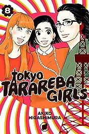 Tokyo Tarareba Girls Vol. 8