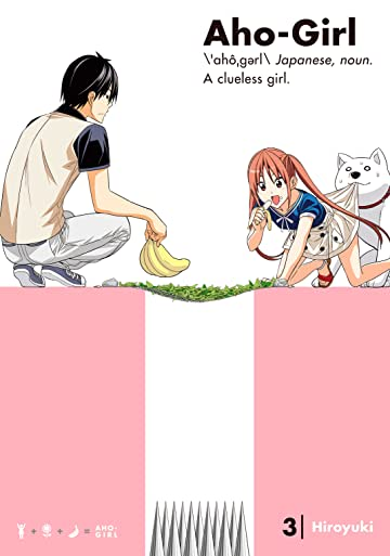Aho-Girl: A Clueless Girl Vol. 3