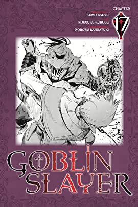 Goblin Slayer #17