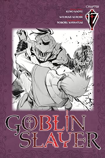 Goblin Slayer #17