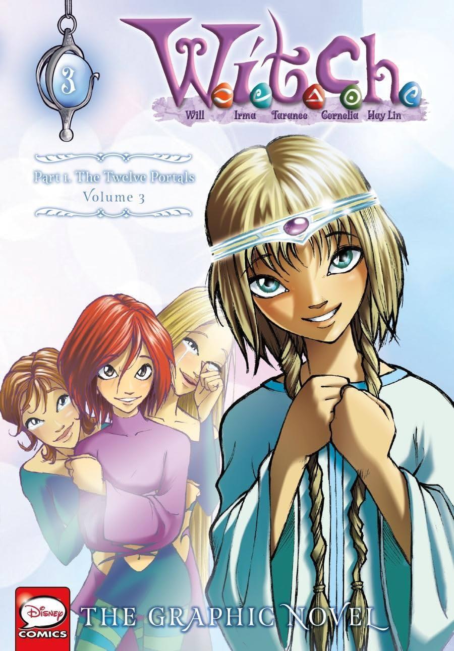 W.I.T.C.H.: The Graphic Novel, Part I. The Twelve Portals Vol. 3