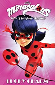 Miraculous: Tales of Ladybug and Cat Noir Vol. 5: Lucky Charm