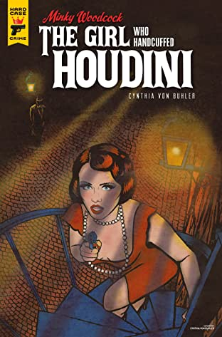 Minky Woodcock: The Girl Who Handcuffed Houdini #3