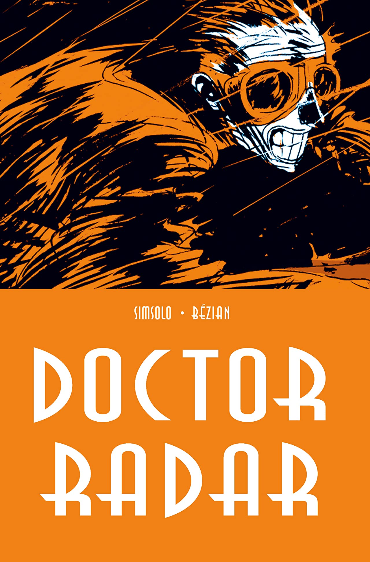 Doctor Radar Vol. 1