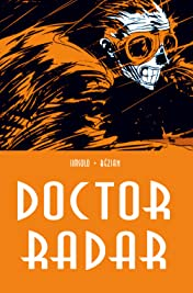 Doctor Radar Vol. 1