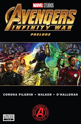 Marvel's Avengers: Infinity War Prelude (2018) #1 (of 2)