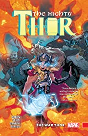 The Mighty Thor Vol. 4: The War Thor