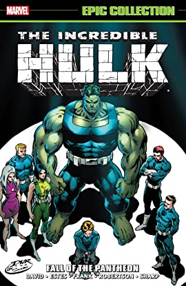 Incredible Hulk Epic Collection: Fall of the Pantheon