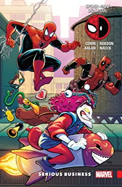 Spider-Man/Deadpool Tome 4: Serious Business