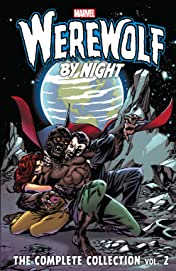 Werewolf By Night: The Complete Collection Vol. 2