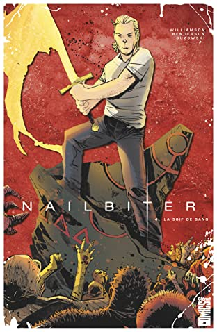 Nailbiter Tome 4: La Soif de sang