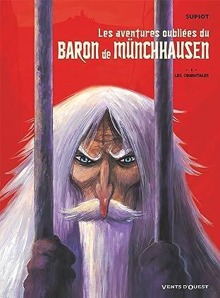 Les aventures oubliées du Baron Munchhausen Vol. 1: Les Orientales